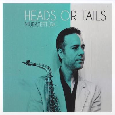 Murat Ert�rk - Heads Or Tails (2014) Full Alb�m indir