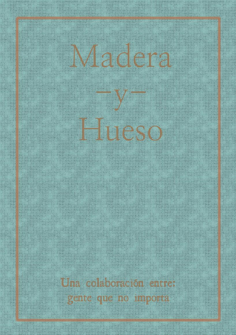 Titulo para el Beta Madera-y-hueso-53eeff9