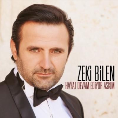 Zeki Bilen - Hayat Devam Ediyor A�k�m (2014) Full Alb�m indir