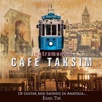 �nan Tat - Cafe Taksim (2014) Full Alb�m indir