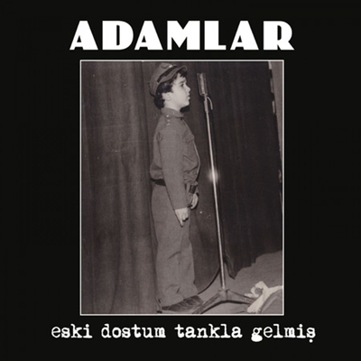Adamlar - Eski Dostum Tankla Gelmi� (2014) Full Alb�m indir