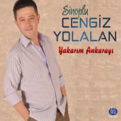 Cengiz Yolalan - Yakar�m Ankaray� (2014) Full Alb�m indir