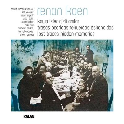 Renan Koen - Kay�p �zler Gizli An�lar (2014) Full Alb�m indir