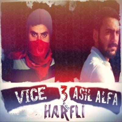 Vice & Asil Alfa - 3 Harfli (2014) Single Alb�m indir