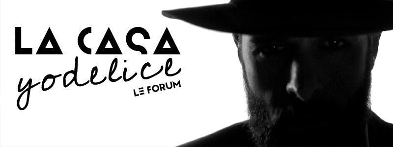 La Casa Yodelice Index du Forum