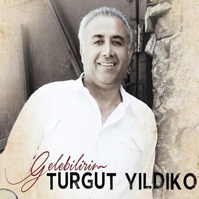 Turgut Y�ld�ko - Gelebilirim (2014) Full Alb�m indir