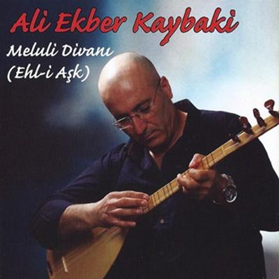 Ali Ekber Kaybaki - Meluli Divan� (Ehl-i A�k) (2014) Full Alb�m indir