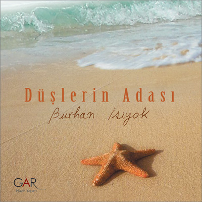 Burhan ��iyok - D��lerin Adas� (2014) Full Alb�m indir