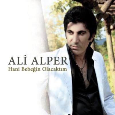 Ali Alper - Hani Bebe�in Olacakt�m (2014) Full Alb�m indir