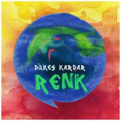 Dilke� Kardar - Renk (2014) Single Alb�m indir