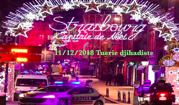 11 décembre 2018, attentat Strasbourg [France] Strasb11de-557b710