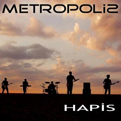 Metropolis - Hapis (2014) Single Alb�m indir