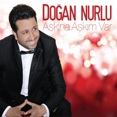 Do�an Nurlu - A�k�na A�k�m Var (2014) Full Alb�m indir
