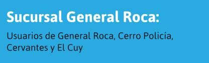 Usuarios de General Roca y alrededores