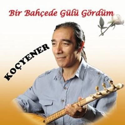 Ko� Yener - Bir Bah�ede G�l� G�rd�m (2014) Full Alb�m indir