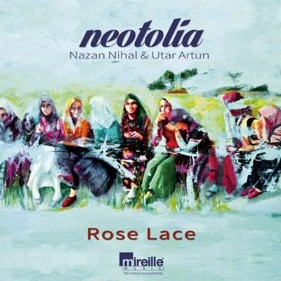 Nazan Nihal & Utar Artun - Rose Lace (2014) Single Alb�m indir