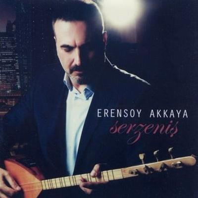 Erensoy Akkaya - Serzeni� (2014) Full Alb�m indir