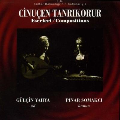 G�l�in Yahya & P�nar Somakc� - Cinu�en Tanr�korur Eserleri (2014) Full Alb�m indir