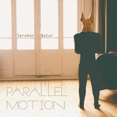 Saruhan Batur - Parallel Motion (2014) Single Alb�m indir