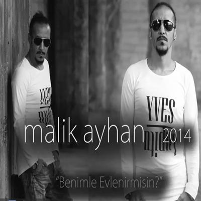 Malik Ayhan - Ba��ma Belam�s�n (2014) Tek Mp3 indir