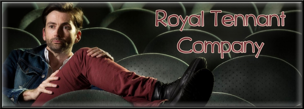 David Tennant - The Royal Tennant Company Index du Forum