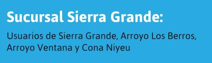 Usuarios de Sierra Grande y alrededores