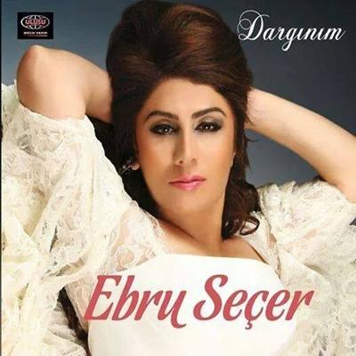 Ebru Se�er - Darg�n�m (2014) Full Alb�m indir