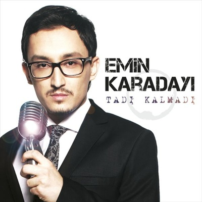 Emin Karaday� - Tad� Kalmad� (2014) Full Alb�m indir