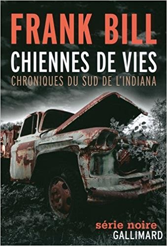 Frank Bill - Chiennes de vies