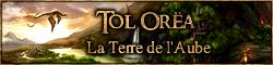 Tol Orëa, la Terre de l'Aube [Tout public / NC-12]