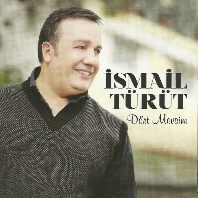 �smail T�r�t - D�rt Mevsim (2014) 320 Kbps Alb�m indir