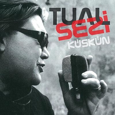 Tual Sezi - K�sk�n (2014) Single Alb�m indir