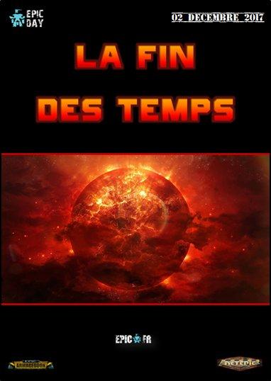 [2017][Tous] Epic Day - La Fin des Temps - 02/12 Affiche-petite---...es-temps-5176286