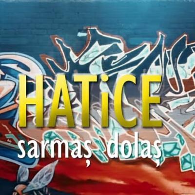 Hatice - Sarma� Dola� (2014) Single Alb�m indir