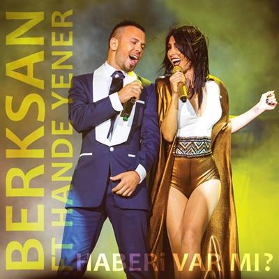 Berksan & Hande Yener - Haberi Var M� (2014) Tek Mp3 indir
