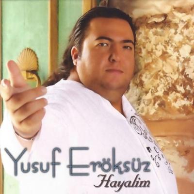 Yusuf Er�ks�z - Hayalim (2014) Full Alb�m indir