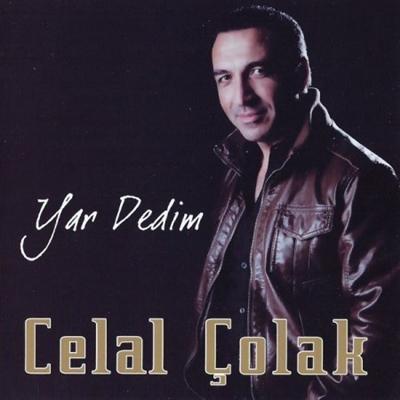 Celal �olak - Yar Dedim (2014) Full Alb�m indir