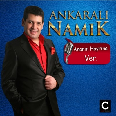 Ankaral� Nam�k - Anan�n Hayr�na Ver (2014) Full Alb�m indir