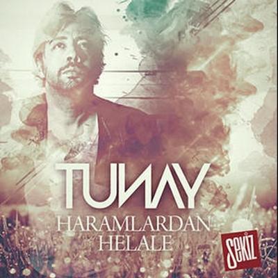 Tunay - Haramlardan Helale (2014) Single Alb�m indir