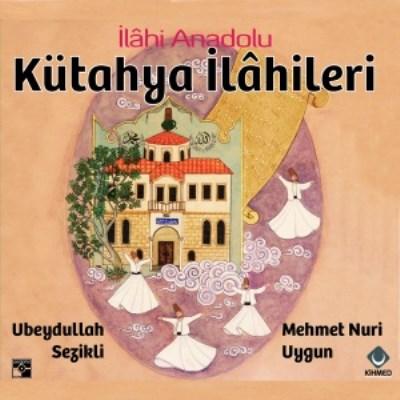 Ubeydullah Sezikli & Mehmet Nuri Uygun - K�tahya �l�hileri (2014) Full Alb�m indir