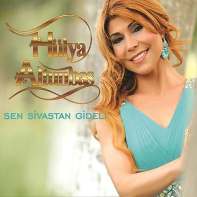 H�lya Altunba� - Sen Sivastan Gideli (2014) Single Alb�m indir