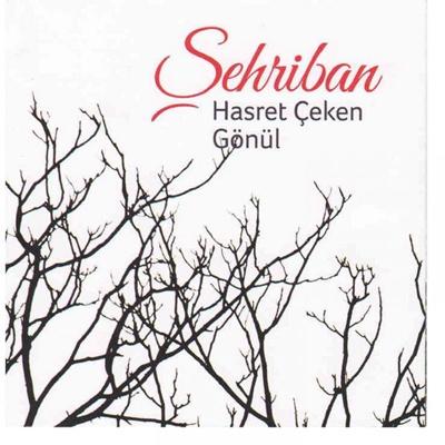�ehriban - Hasret �eken G�n�l (2014) Full Alb�m indir