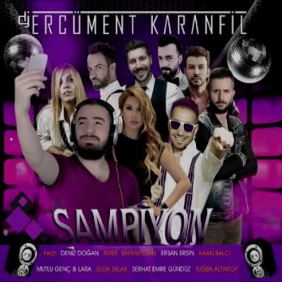 Erc�ment Karanfil - �ampiyon (2014) Full Alb�m indir