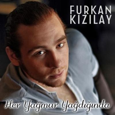 Furkan K�z�lay - Her Ya�mur Ya�d���nda (2014) Single Alb�m indir