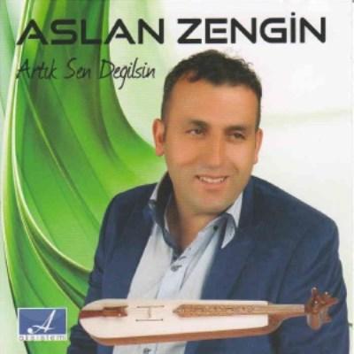 Aslan Zengin - Art�k Sen De�ilsin (2014) Full Alb�m indir