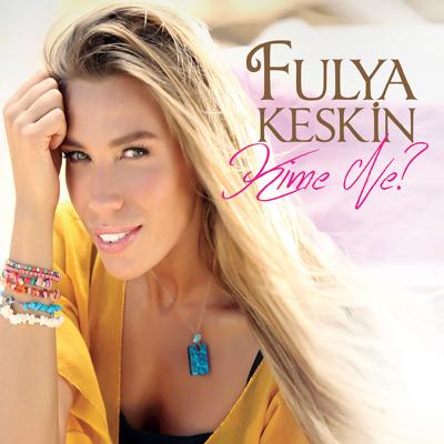 Fulya Keskin - Kime Ne (2014) Single Alb�m indir