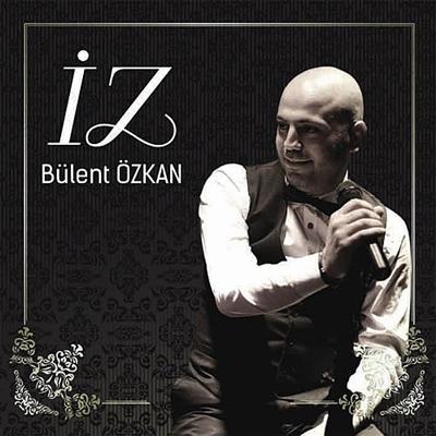 B�lent �zkan - �z (2014) Full Alb�m indir