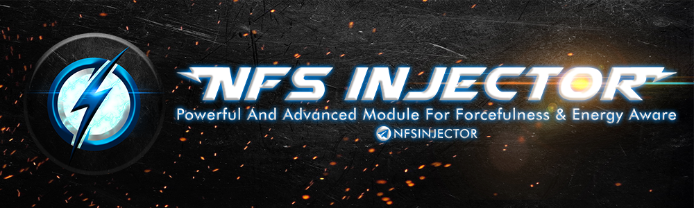 ⚡[MODULE][NFS-INJECTOR] [Forcefulness/Energy Aware][DS][V7⚡