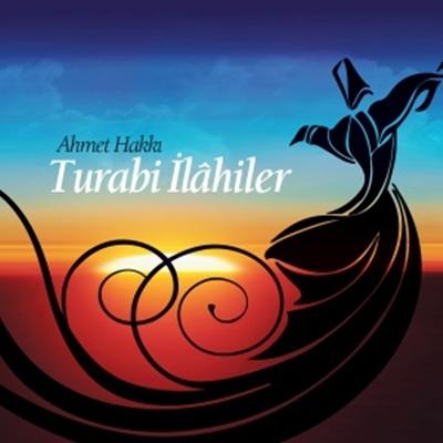 a h1 47d0a3d Ahmet Hakkı Turabi   Turabi İlahiler (2014)