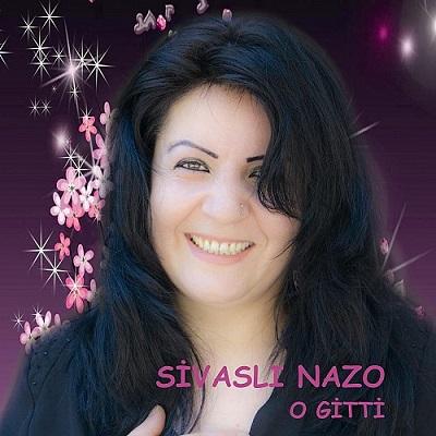 Sivasl� Nazo - O Gitti (2014) Full Alb�m indir